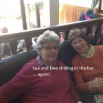 Sue and Dee chilling